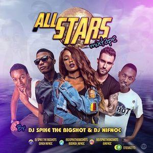 ALL STAR MIXTAPE AUDIO DJ SPIKE THE BIGSHOT