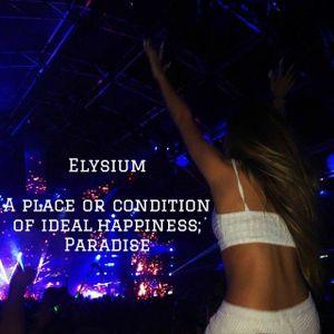 Elysium Radio Show - Episode 51 ( Guestmix @oscarrockenberg )