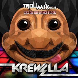 Troll Mix Vol. 13: Sex On The Dance Floor