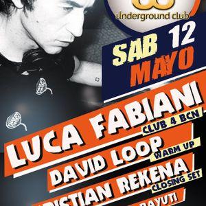 David Loop @ UNDERGROUND CLUB (12/05/2012, LIVE Dj Set)