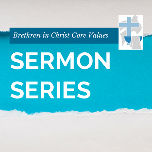 06.30.13 BIC Core Value: Belonging To The Community Of Faith