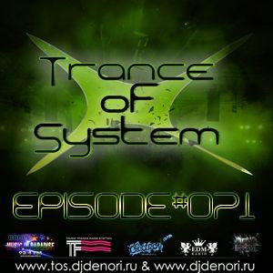 DJ Denori - Trance Of System Episode #071