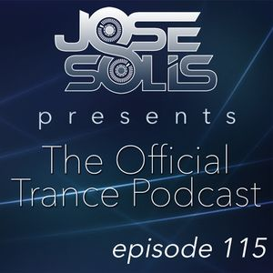 The Official Trance Podcast - Episode 115