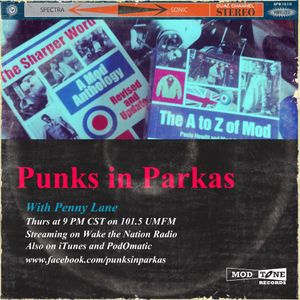 Punks in Parkas - May 9, 2013