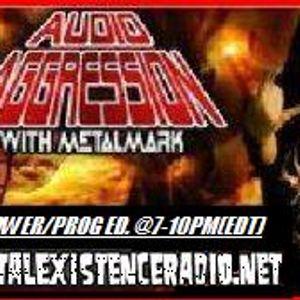 Audio Aggression-Thursday Power/Prog Metal Edition-3/24/16