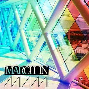 March In Miami | 2017 Promo Mix