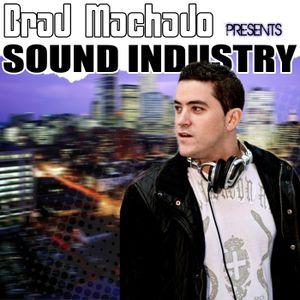 Sound Industry Radio Show...Week 10 (Mixed By Brad Machado)
