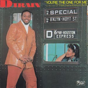James (D-Train) Williams - 1982 - You're The One For Me