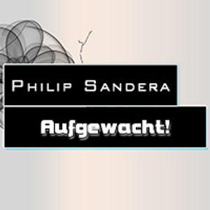 Philip Sandera - Aufgewacht!