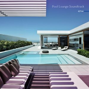Pool Lounge Sountrack - Clean