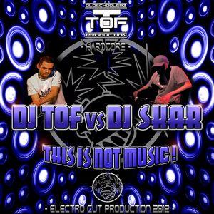 DJ TOF & DJ SKAR - this is not music (hardcast 20)