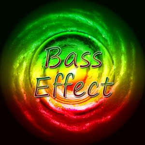 Bass Effect - May 2011 vibes