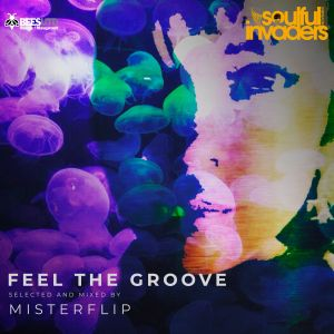 Soulful Invaders - by Misterflip Dj - Feel the groove