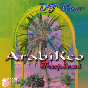 DJ Kco - ArabiKco