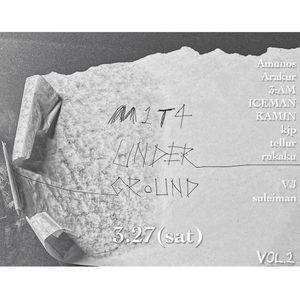 M1T4_underground vol.2 (2021/3/27)