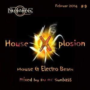 House X plosion - House & Electro Beats - Februar 2014 #9