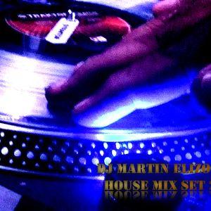 Dj Martin Elizondo - House mix set 2015