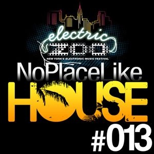 No Place Like House #013 - Best of Electric Zoo 2011