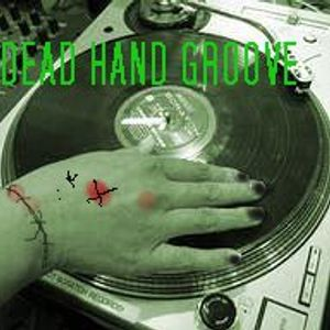 DEAD HAND GROOVE
