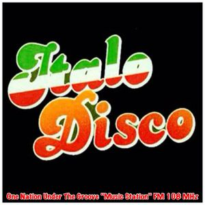 """ITALO DISCO (15) - ONE NATION UNDER THE GROOVE """"MUSIC STATION"""""""