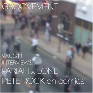 Lone x Pariah + Pete Rock // 9AUG11