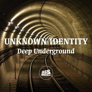 UNKNOWN IDENTITY - Deep Underground (bassmusik016)