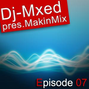 MakinMix07