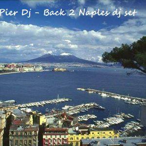 Pier Dj - Back 2 Naples dj set