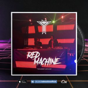 RED MACHINE - The Legion Live DJ Set