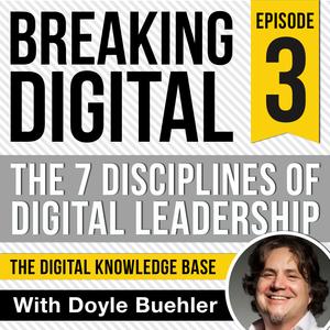 The 7 Disciplines of Digital Leadership