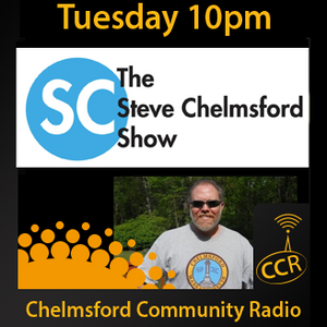 The Steve Chelmsford Show - #Chelmsford - 01/09/15 - Chelmsford Community Radio