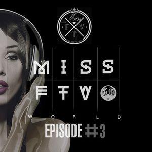 DJ MISS FTV WORLD #3 – 04-04-2014