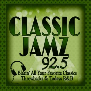 CLASSIC JAMZ 92.5 (take three)