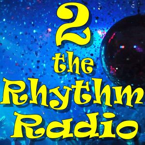 2 the Rhythm Radio Episode 68