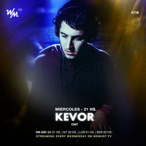 We Must Live #118 Feat. Kevor