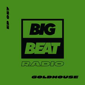 EP #57 - GOLDHOUSE (Mixhouse #1 Mix)