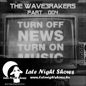 THE WAVE3RAKERS   4th Episode