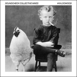 Soundcheck Collective Mixes #19 - Loowood