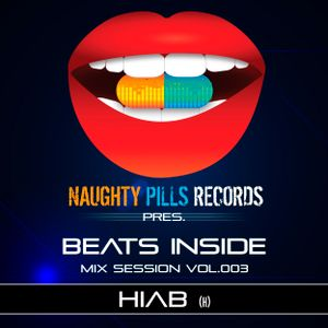 HIAB - BEATS INSIDE Mix Session vol.003 [NAUGHTY PILLS RECORDS]