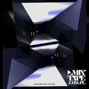 Mixtape.com.pl podcast011: Fau