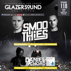Glazersound Radio Show Episode #118  Special Guest Smoothies__Daniel Chord