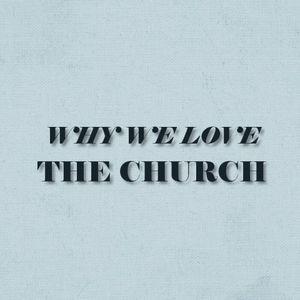 Loving the Church - Audio
