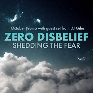 Zero D - Shedding The Fear - (October Promo with Guest Set - DJ Giles) [October 19, 2011].