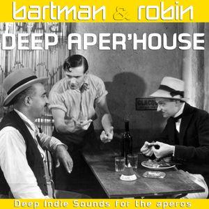 Deep Aper'House