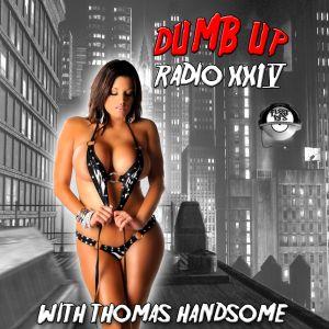 Thomas Handsome - Dumb Up Radio No 24