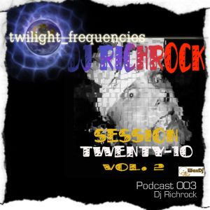 twilight_frequencies Podcast 003: Dj Richrock