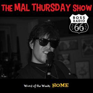 The Mal Thursday Show on Boss Radio 66: Home