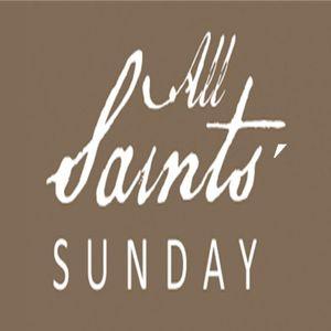 All Saints' Sunday - Audio