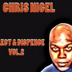 Chris Nigel - Select & dispense Vol.2