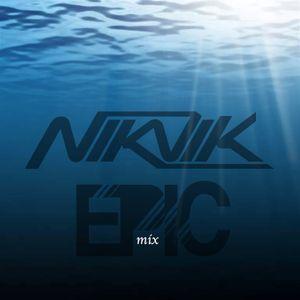 EPIC MIXXXXXXX